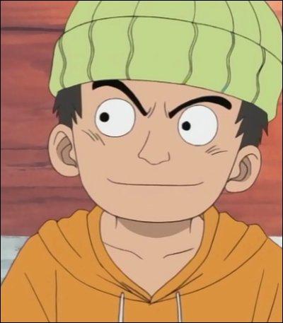Jeune garçon habitant à Gosa, il veut tuer Arlong pour venger la mort de son père. Qui est-il ?
