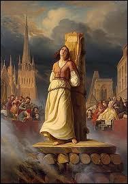 Qui fut brûlée vive pour sorcellerie le 30 mai 1431 ?