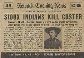 La mort de Custer fut un véritable drame national qui bouleversa le pays. D'autant plus que ce drame survint lors de la fête du centenaire de quel évènement ?