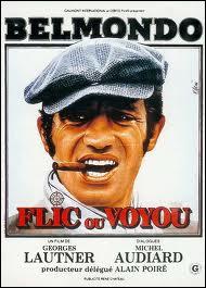 Dans le film Flic ou voyou', quel rôle jouait Belmondo ?