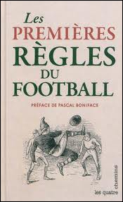 En quelle année les règles du football ont-elles été écrites ?