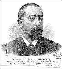 Si vous êtes atteint de la maladie de ''Gilles de la Tourette'' , il est possible que ...