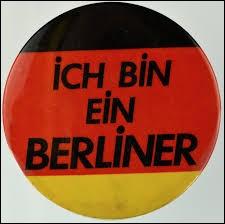 ''Ich bin ein Berliner ! ''