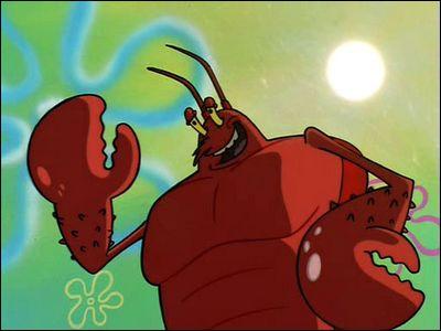 Quel est le nom du homard qui passe son temps à bronzer et faire de la musculation ?