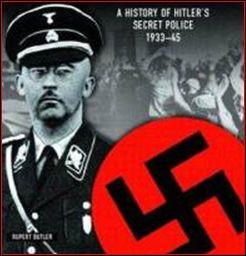 Quel est le nom de la police politique nazie dont le chef absolu fut Heinrich Himmler ?