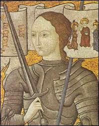 Héroïne Française qui sera canonisée, elle combattra avec courage les anglais, délivrera la ville d'Orléans et finira sur le bûcher.