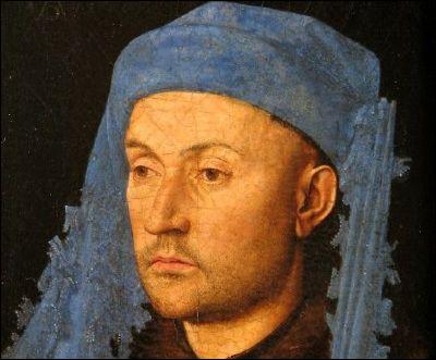 Peintre flamand (1390- 1421), son apport à la peinture occidentale est capital. Maître du portrait, il a peint 'L'Homme au chaperon bleu'.