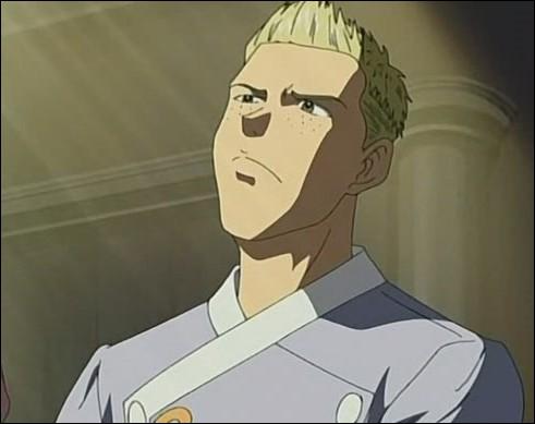 Jeune homme ayant de grands talents de boulanger mais passant pour le clown de service de la série. Ce faux-blond se nomme...