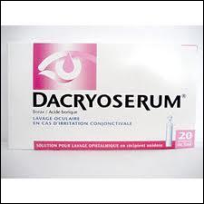 A quelle occasion le Dacryosérum est-il prescrit par votre médecin ou conseillé par votre pharmacien ?