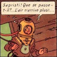 Pourquoi Tintin n'arrive-t-il plus à respirer dans son scaphandre ?
