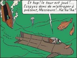 Quel ennemi de Tintin fait croire à sa disparition dans un naufrage, en s'échappant grâce à un sous-marin de poche ?
