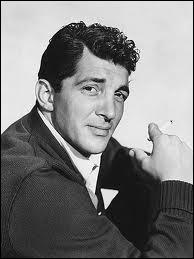 Ami de Jerry Lewis, fumeur mais pas fumiste, et de surcroît crooner :