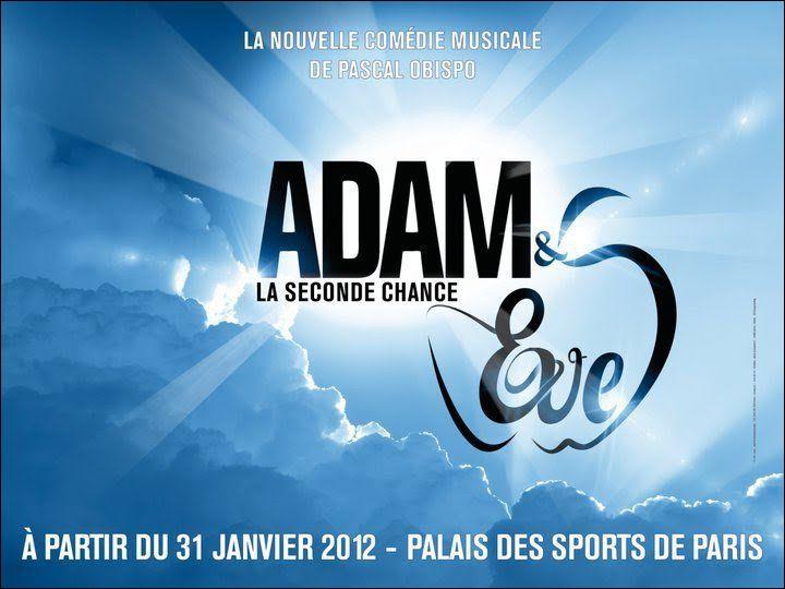 Dans la troupe nouvelle comédie musicale 'Adam et Eve : 'La seconde chance' de Pascal Obispo. Qui sont Adam et Eve ?