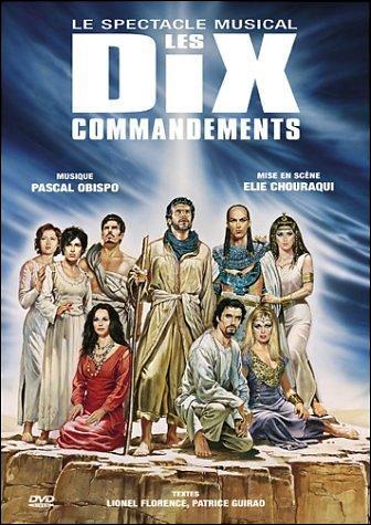 Le tube extrait du spectacle 'Les dix commandements' est :