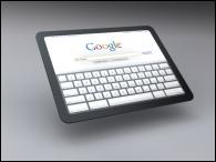 Qui a récemment annoncé que Google lancera une tablette dans six mois ?