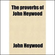 Complétez cette citation de John Heywood : ' La bigamie, c'est avoir une femme de trop. La monogamie, ... '