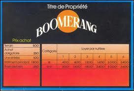 Dans quel jeu peut-on acheter le 'Boomerang' (pas cher, vite construit et bon rendement) ?