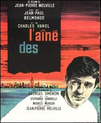 Roman de Georges Simenon porté à l'écran par Jean-Pierre Melville : L'aîné des ... ...
