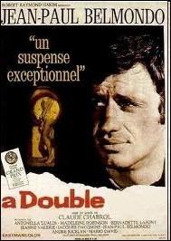 Un rôle important avec Madeleine Robinson, dirigé par Claude Chabrol : A double ... .