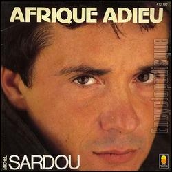Afrique Adieu. ' Afrique Adieu, Belle Africa...