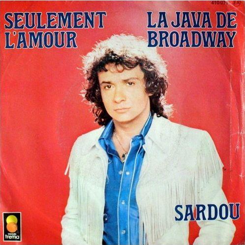 N'oubliez pas le début : Michel Sardou