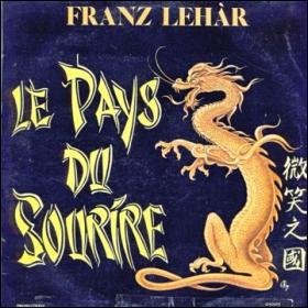 'Le pays du sourire' est une opérette allemande de Franz Lehár, qui a été reprise en France en 1947. Quel en fut l'interprète, connu pour avoir joué dans plusieurs opérettes à la suite de Mariano ?