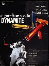 Le ... ... se parfume à la dynamite