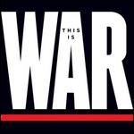 A quel groupe californien doit-on 'This is War' sorti en 2010 ?
