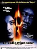 Dans le film 'Le Collectionneur', quel est le surnom du tueur ?