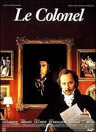 Il est le colonel, dans une adaptation du roman d'Honoré de Balzac : Le colonel ... ...