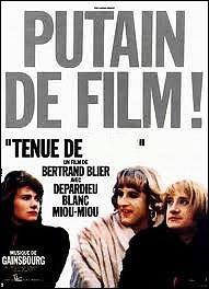 Film de Bertrand Blier de 1986 : Tenue de ... ...