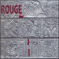 Quel chanteur a créé un album intitulé 'Rouge' ?