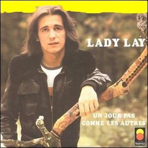 Il connait un vif succès avec sa 'Lady lay' ...