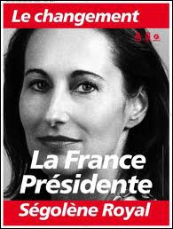 Comment Ségolène Royal annonce-t-elle sa candidature à l'élection présidentielles en 2007 ?