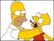 Que profère Homer en étranglant Bart lorsqu'il est en colère contre son fils ?