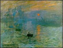 Ce tableau de Monet a donné son nom à ce mouvement artistique très célèbre, il s'agit de ...
