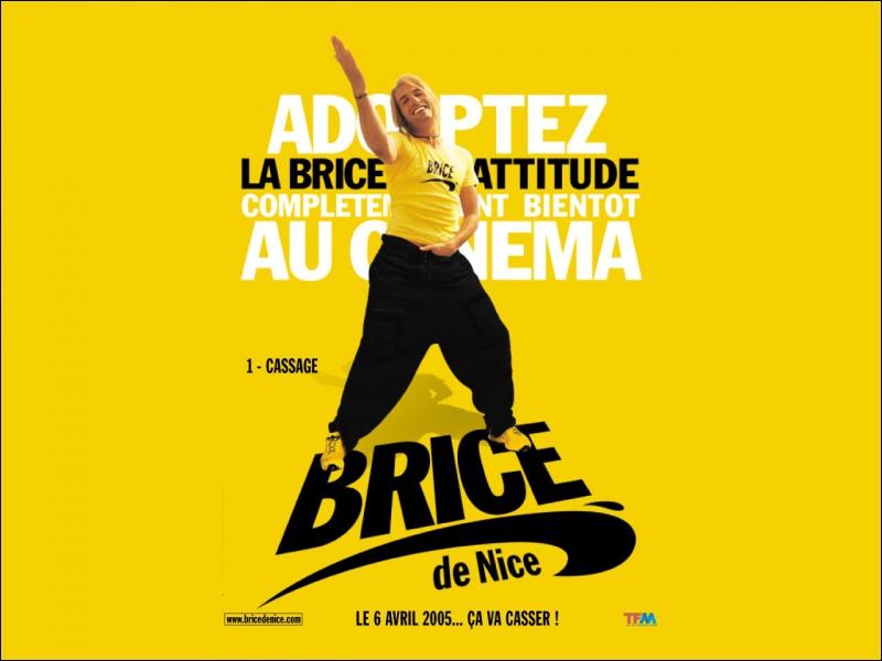 Un de ses premiers films est   Brice de Nice   ; que crie t'il en faisant ce geste ?