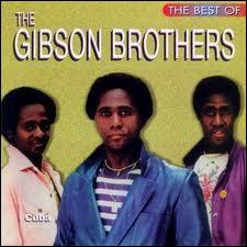 Quel pays a été chanté par les Gibson Brothers ?