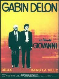 Deux ... ... . dans la ville. Film policier de José Giovanni avec Jean Gabin