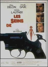 Les seins de ... ... Film réalisé par Georges Lautner avec Mireille Darc et Claude Brasseur