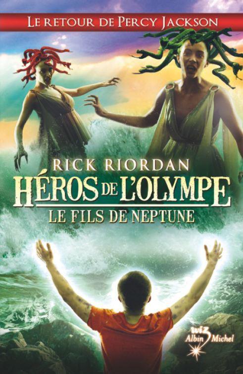 Le fils de Neptune, héros de l'Olympe tome 2 : le retour de Percy Jackson