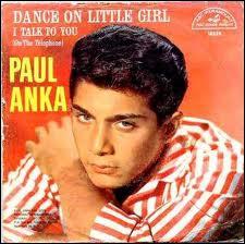 Avec ce tube international, Paul Anka ignorait alors que ce prénom allait devenir si célèbre pour d'autres raisons ensuite...