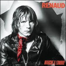 Complètez les paroles de Renaud :  arrache toi d' là, t'es pas d' ma bande, ... ... . tu pues et marche à l'ombre  :