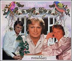 Quelles fleurs Claude François a-t-il chantées ?