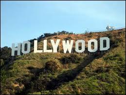 Hollywood se trouve à ...