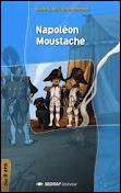 'Napoléon Moustache' a été écrit par Jean-Marc Jouanneaud.