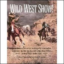 Le ''Wild West Show'' était un spectacle qui racontait l'histoire de la conquête de l'Ouest. Après une tournée en Amérique, il conquit l'Europe en 1905. Il était dirigé par ------------.