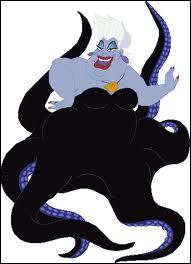 Comment s'appelle la méchante sorcière aux tentacules de pieuvre ?
