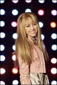 Dans la série  Hannah Montana , quel est le nom de Miley Cyrus ?