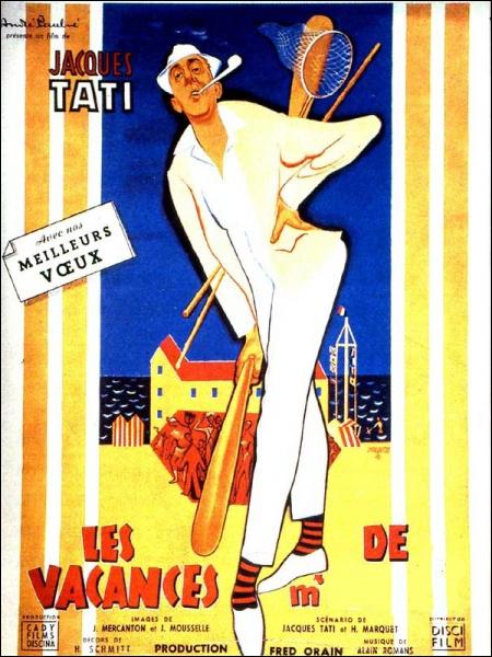 Les vacances de Monsieur ... ... Film français réalisé par Jacques Tati en 1953.
